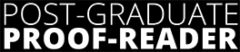 Post-Graduate Proof-Reader Blog